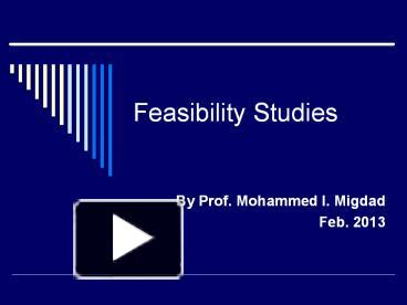 PPT – Feasibility Studies PowerPoint presentation | free to download