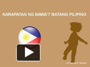 PPT – KARAPATAN NG BAWA PowerPoint presentation | free to