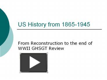 "united states history 1865 1945 essay ""milestones in the history of us foreign relations"" provides a general overview of the history of us engagement with the world through short essays on important moments, or milestones, in the diplomatic history of the united states."