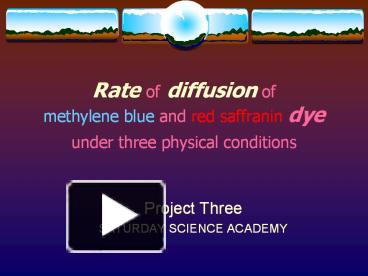 rate of diffusion of mythelin blue