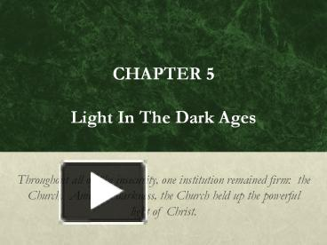 the light in the dark ages Many people erroneously believe that the dark ages were caused by the catholic church and its hatred of one shining light in all of this blood spilling was.