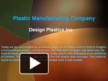 PPT – Plastic Manufacturing Company PowerPoint presentation