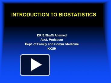 PPT – INTRODUCTION TO BIOSTATISTICS PowerPoint presentation