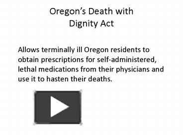 a review of the death with dignity act of oregon