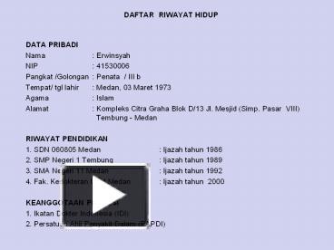 Ppt Daftar Riwayat Hidup Powerpoint Presentation Free To View