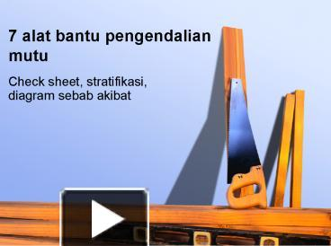 Ppt 7 alat bantu pengendalian mutu powerpoint presentation free ppt 7 alat bantu pengendalian mutu powerpoint presentation free to download id 60442c zdc0z ccuart Images