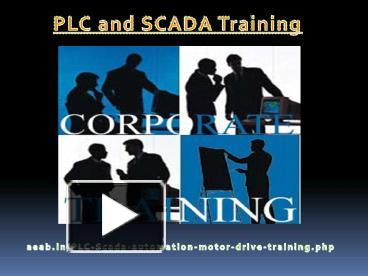 PPT – PLC and SCADA Training (1) PowerPoint presentation   free to