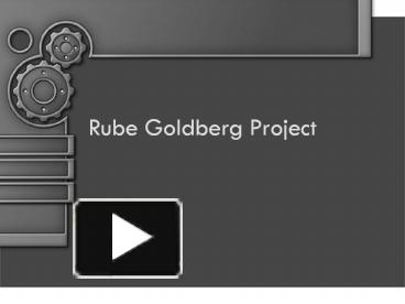 ppt – rube goldberg project powerpoint presentation | free to download -  id: 60ad07-otczo