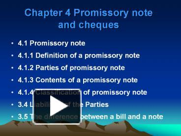 PPT U2013 Chapter 4 Promissory Note And Cheques PowerPoint Presentation | Free  To Download   Id: 613ed5 MWY3O