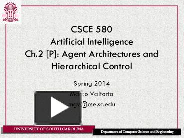 PPT – CSCE 580 Artificial Intelligence Ch 2 [P]: Agent