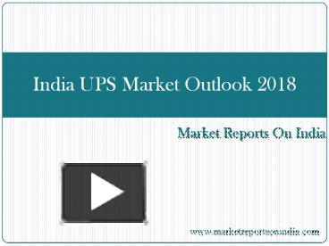 india ups market outlook 2018 Monthly economic letter cotton market fundamentals & price outlook price outlook the period leading up to the price spike.