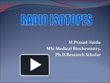 PPT – RADIO ISOTOPES PowerPoint presentation | free to