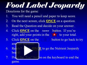 Ppt Food Label Jeopardy Powerpoint Presentation Free To Download Id 639ce5 Y2zmy