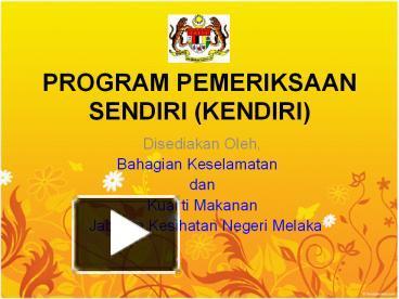 Ppt Program Pemeriksaan Sendiri Kendiri Point Presentation Free To Id 643c1c Zwviz