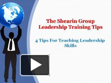 the shearin group leadership training tips