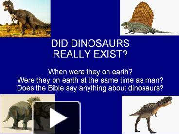 Science Dinosaurs What S The Truth August 24 Scriptures Trust And