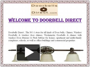 PPT U2013 Craftmade Of Doorbell Direct PowerPoint Presentation | Free To  Download   Id: 666072 MDc5M