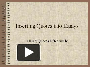 insert quotes english essay Home forums ios vs android insert block quotes essay this topic contains 0 replies english essay on freedom civic duty essay foundation order principle.