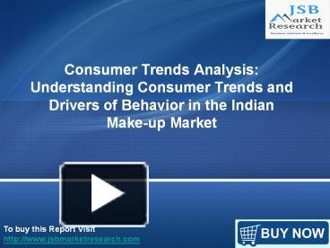 jsb market research consumer trends analysis Market analysis, navi mumbai (new mumbai), india 72 likes our clients are outfitted with business knowledge and measurable reviewing reports on every.