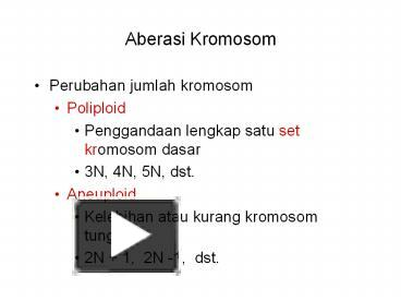 Ppt aberasi kromosom powerpoint presentation free to download ppt aberasi kromosom powerpoint presentation free to download id 6919e5 nwnhm ccuart Images