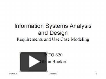 PPT – Information Systems Analysis and Design Requirements and Use