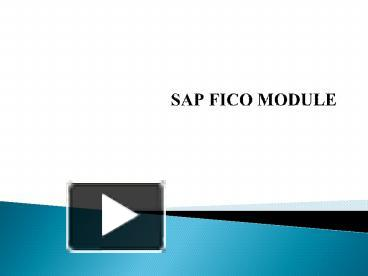 PPT – INTRODUCTION TO SAP FICO PowerPoint presentation