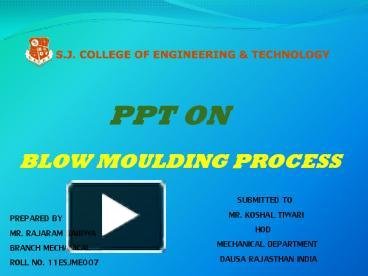 PPT – BLOW MOULDING PROCESS PowerPoint presentation | free
