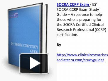 ppt es socra ccrp exam study guide an ultimate resource for the rh powershow com Exam Study Guide Brady Michael Morton socra ccrp exam study guide