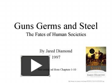 guns germs and steel chapter 15 Summary and analysis of guns, germs, and steel: ebook written by worth books historical contextchapter-by-chapter summariesanalysis of the main.