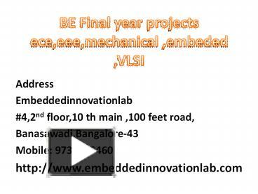 PPT – Final year ece projects in bangalore PowerPoint