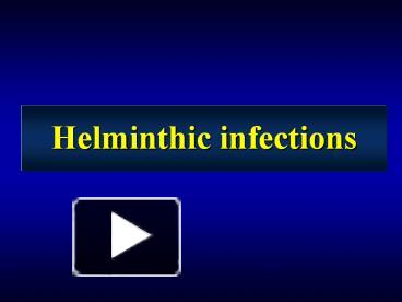 helminth infection ppt)