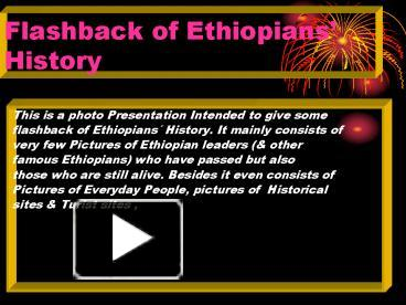 PPT – Flashback of Ethiopians History PowerPoint
