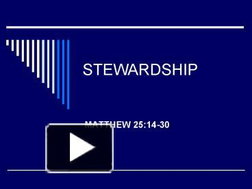 PPT – The Principle of Stewardship PowerPoint presentation ... |Stewardship Powerpoint