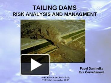 Ppt Tailing Dams Risk Analysis And Managment Powerpoint Presentation Free To Download Id