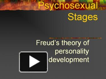 Psychosexual stages freud ppt