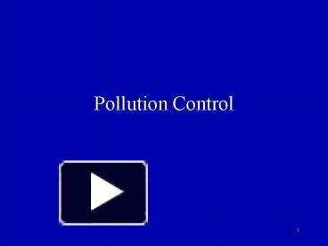PPT – Pollution Control PowerPoint presentation | free to