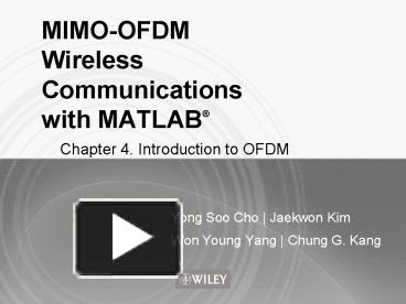 PPT – MIMO-OFDM Wireless Communications with MATLAB PowerPoint