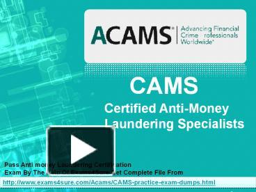 PPT – ACAMS Practice Exams PowerPoint presentation | free to