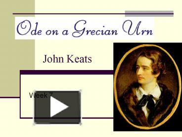 the theme of the imagination in john keats ode on a grecian urn and ode to a nightingale Ode on a grecian urn by john keats: by establishing the means to approach that world of his wish with the help of imagination this ode ode to a nightingale.