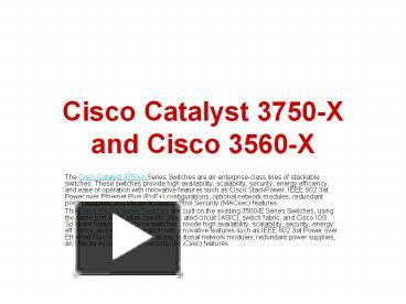 PPT – Cisco Catalyst 3750-X and Cisco 3560-X PowerPoint
