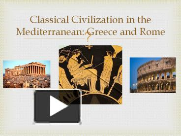 greece and rome chapter four ancient Tough practice questions for classical greek and roman civ preferably from a real ap world exam.
