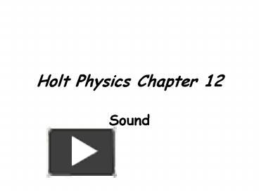 PPT – Holt Physics Chapter 12 PowerPoint presentation | free