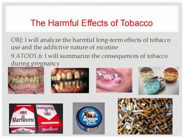 """a discussion of the harmful effects of smoking Essay on harmful effects of tobacco """"smoking cigarettes is harmful to your health"""" this is a warning sentence which shown on pack of cigarettes."""