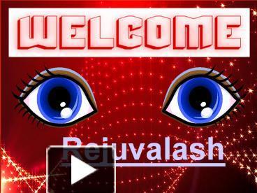 The Beautiful Eyelashes - Rejuvalash