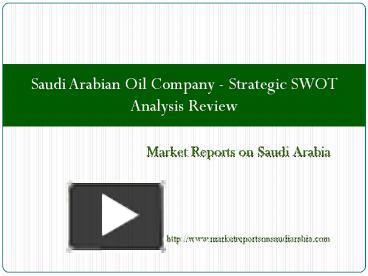 a swot analysis of saudi aramco oil company