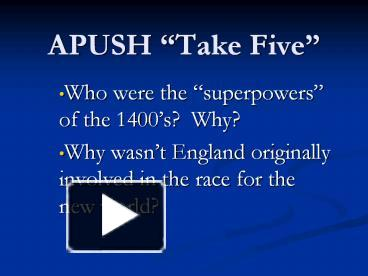 PPT – APUSH PowerPoint presentation | free to download - id