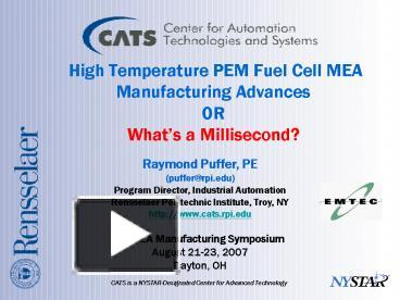 PPT – High Temperature PEM Fuel Cell MEA Manufacturing Advances OR