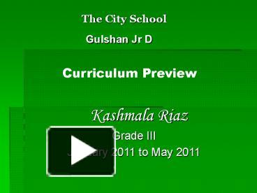 PPT – The City School Gulshan Jr D PowerPoint presentation | free to