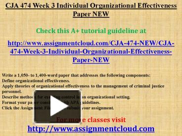 week 3 474 individual For more course tutorials visit wwwtutorialsalecom cja 474 week 1 dq 1 cja 474 week 1 dq 2 cja 474 week 2 individual assignment.