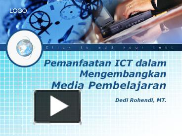 Ppt pemanfaatan ict dalam mengembangkan media pembelajaran dedi ppt pemanfaatan ict dalam mengembangkan media pembelajaran dedi rohendi mt powerpoint presentation free to download id 73c06f ytflo ccuart Gallery